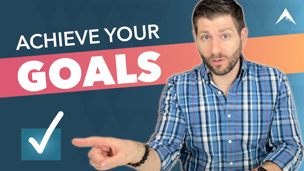 ACHIEVE Your Goals This Year   6 Essential Ingredients to Bring Any Dream to Life