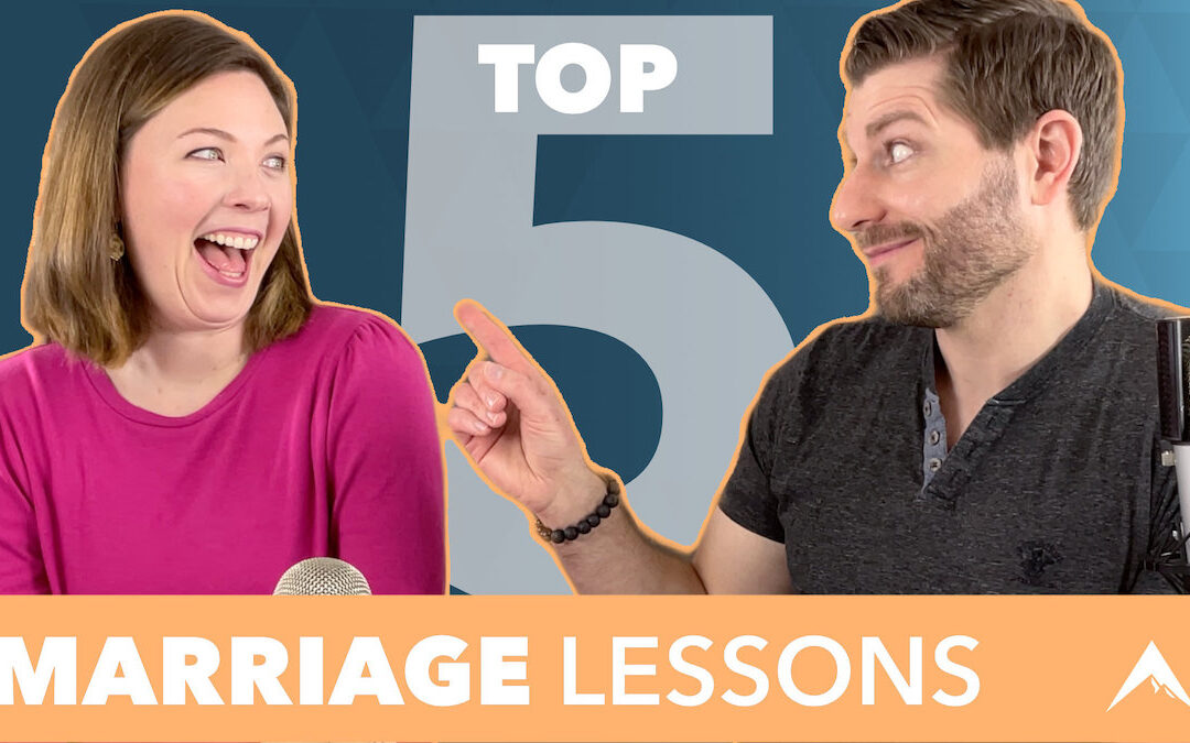 Our BEST Relationship Advice | 5 Biggest Lessons Learned in 15 Years