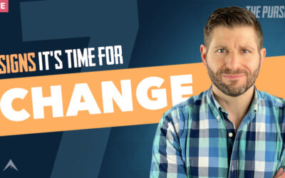7 Undeniable Signs It's Time for a Life Change